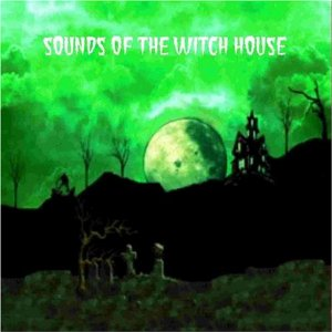Sounds of the Witch House Halloween Party Music CD