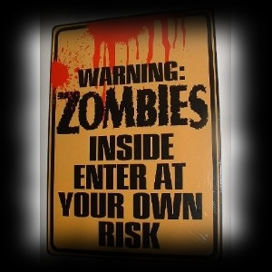 Zombie Halloween Party Ideas Warning Zombies Inside Tin Sign